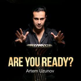 Artem Uzunov Are you ready? купить с доставкой