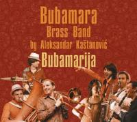 Bubamara Brass Band – Bubamarija