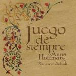 Anna Hoffman & Romancero Sefardi - Juego de Siempre